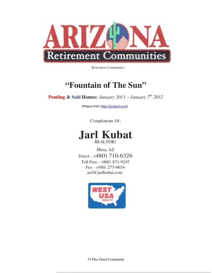 """Retirement Communities       """"Fountain of The Sun""""Pending & Sold Homes: January 2011 – January 7th 2012               (Ple..."""
