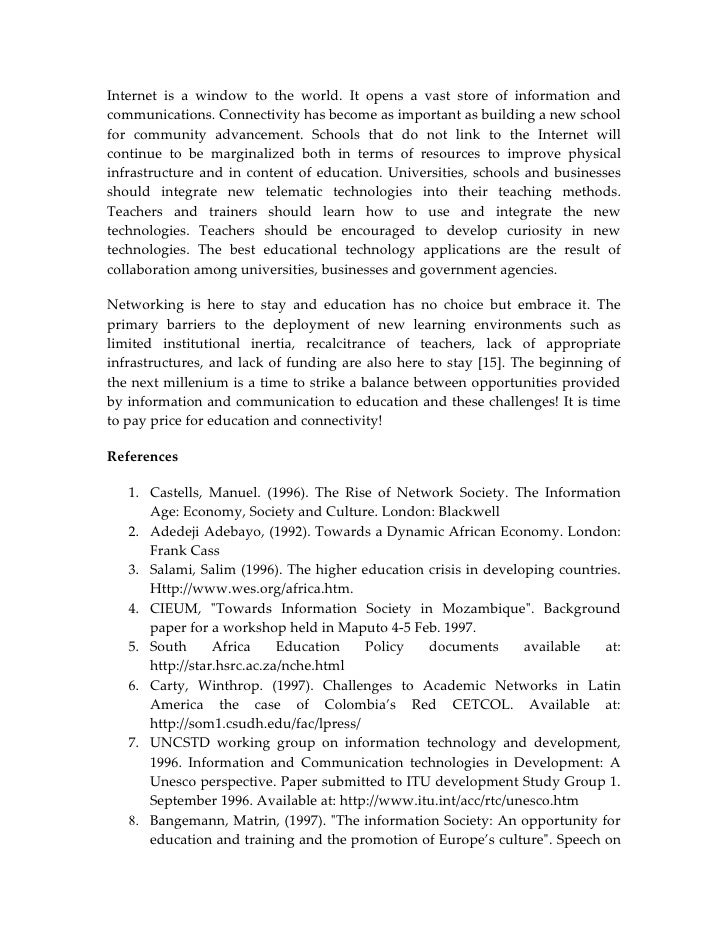 ict advancement essay The main goal of this paper is to examine the ict (information and communication technology) revolution and the concept of globalization as they effect developing countries globalization as one of the reasons for possible widening of the gap between the poor and the rich nations was examined and the emerging.