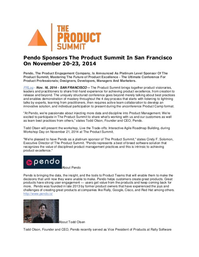 Pendo Sponsors The Product Summit In San Francisco On November 20-23, 2014 Pendo, The Product Engagement Company, Is Annou...