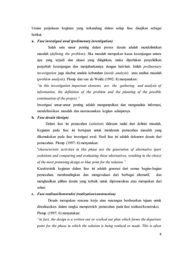 8 Uraian penjelasan kegiatan yang terkandung dalam setiap fase disajikan sebagai berikut. a. Fase investigasi awal (prelim...