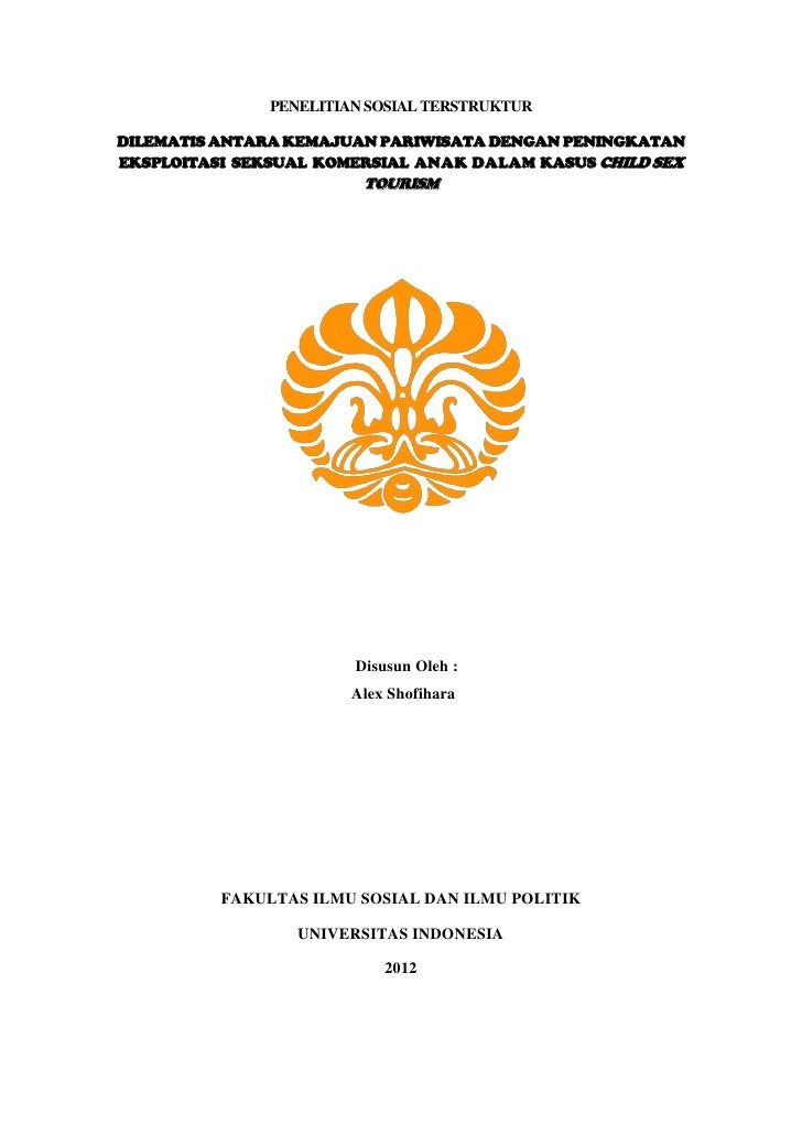 PENELITIAN SOSIAL TERSTRUKTURDILEMATIS ANTARA KEMAJUAN PARIWISATA DENGAN PENINGKATANEKSPLOITASI SEKSUAL KOMERSIAL ANAK DAL...