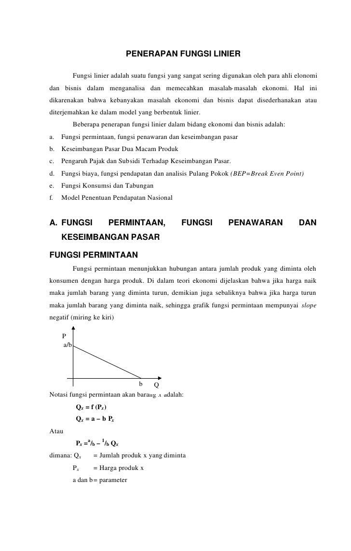 PENERAPAN FUNGSI LINIER             Fungsi linier adalah suatu fungsi yang sangat sering digunakan oleh para ahli elonomi ...