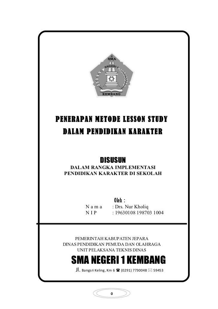 PENERAPAN METODE LESSON STUDY DALAM PENDIDIKAN KARAKTER                  DISUSUN    DALAM RANGKA IMPLEMENTASI  PENDIDIKAN ...