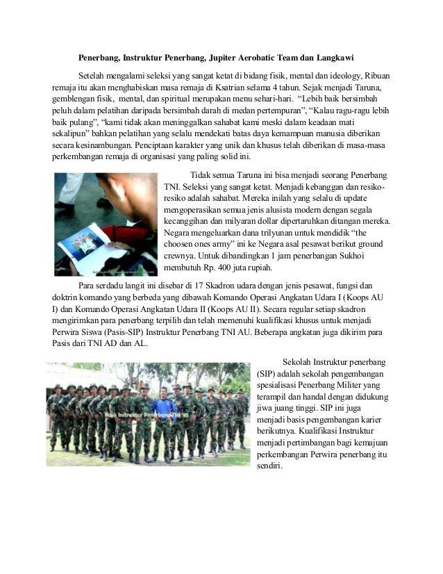 Penerbang, Instruktur Penerbang, Jupiter Aerobatic Team dan Langkawi Setelah mengalami seleksi yang sangat ketat di bidang...