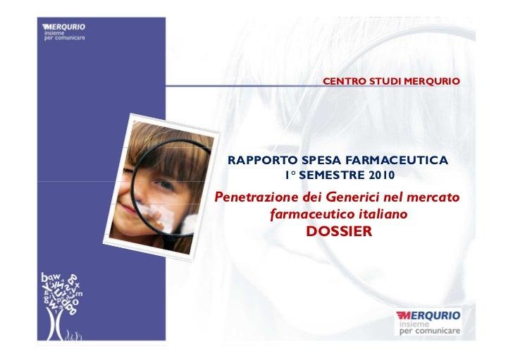 Penetrazione dei generici nel mercato farmaceutico. Dossier
