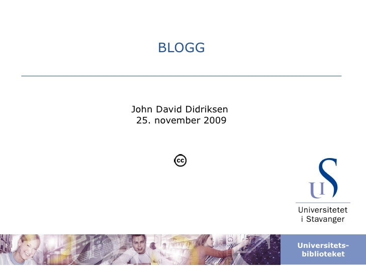 BLOGG John David Didriksen  25. november 2009