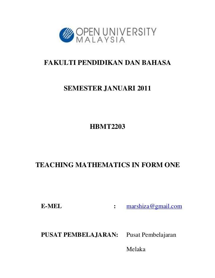 FAKULTI PENDIDIKAN DAN BAHASA         SEMESTER JANUARI 2011               HBMT2203TEACHING MATHEMATICS IN FORM ONE E-MEL  ...