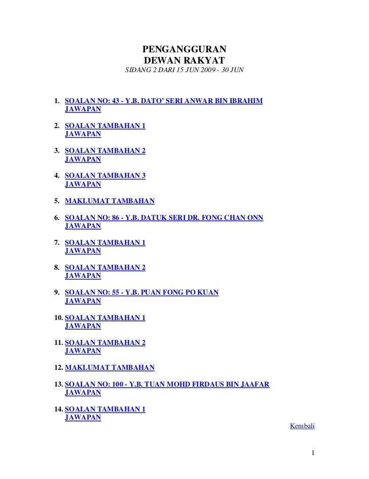 PENGANGGURAN                      DEWAN RAKYAT                 SIDANG 2 DARI 15 JUN 2009 - 30 JUN1. SOALAN NO: 43 - Y.B. D...