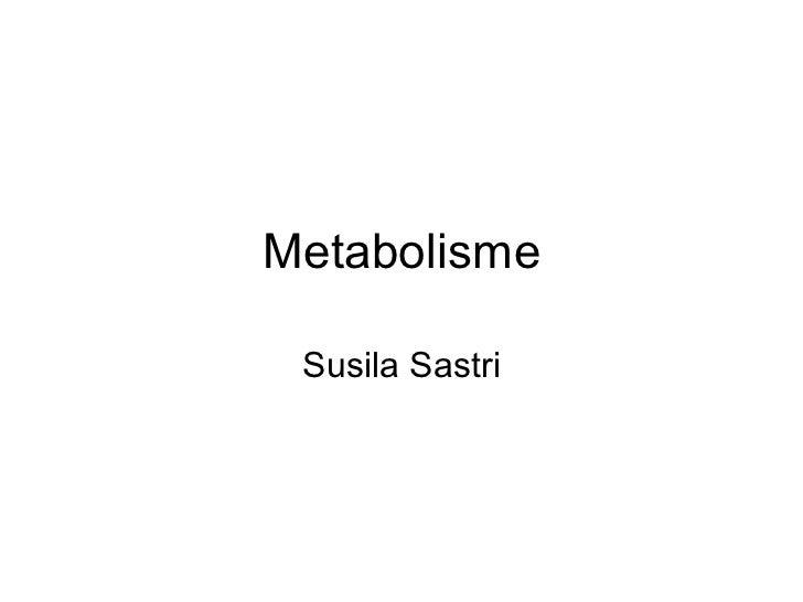 Metabolisme Susila Sastri