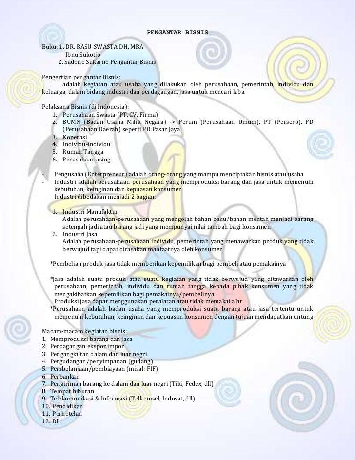 PENGANTAR BISNISBuku: 1. DR. BASU-SWASTA DH, MBA         Ibnu Sukotjo     2. Sadono Sukarno Pengantar BisnisPengertian pen...