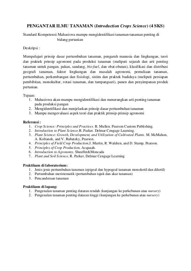PENGANTAR ILMU TANAMAN (Introduction Crops Science) (4 SKS) Standard Kompetensi:Mahasiswa mampu mengidentifikasi tanaman-t...