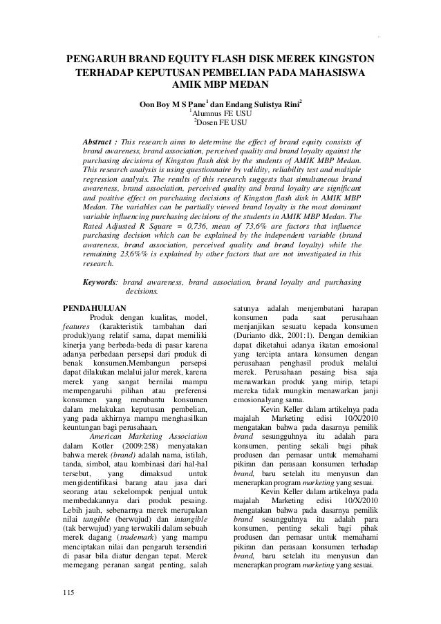 Cheng Wei Hin, dkk. : Bank Selection Criteria and Service Quality... 115 PENGARUH BRAND EQUITY FLASH DISK MEREK KINGSTON T...