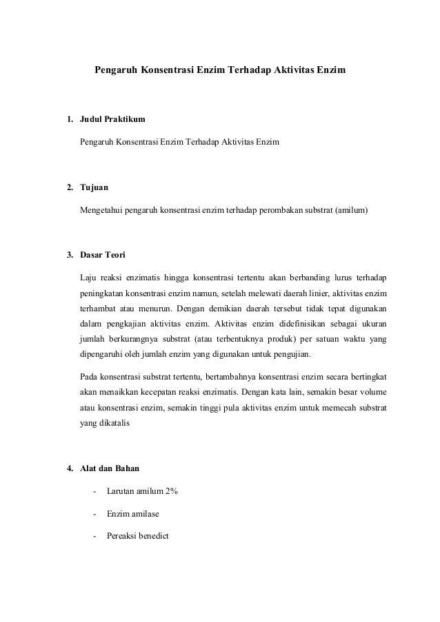 Pengaruh Konsentrasi Enzim Terhadap Aktivitas Enzim 1. Judul Praktikum Pengaruh Konsentrasi Enzim Terhadap Aktivitas Enzim...