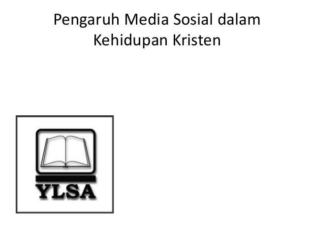 Pengaruh Media Sosial dalam  Kehidupan Kristen