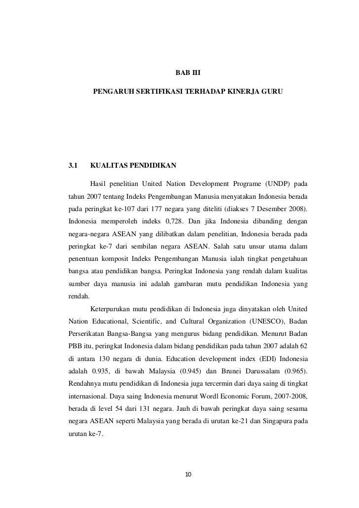 BAB III          PENGARUH SERTIFIKASI TERHADAP KINERJA GURU3.1       KUALITAS PENDIDIKAN          Hasil penelitian United ...