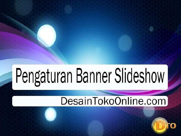 Pengaturan banner slideshow