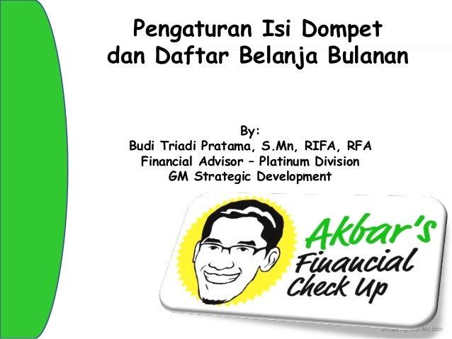 Pengaturan Isi Dompet         dan Daftar Belanja Bulanan Click to edit Master title style                 By:            B...