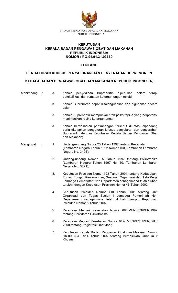 BADAN PENGAWAS OBAT DAN MAKANAN                                 REPUBLIK INDONESIA                                  KEPUTU...