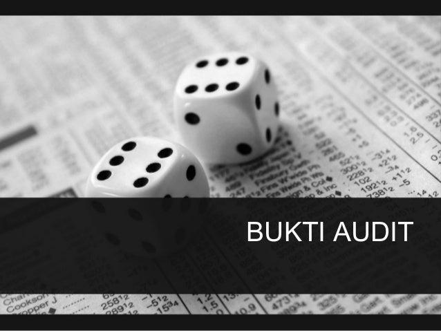 Pengauditan Bab 3 Bukti Audit