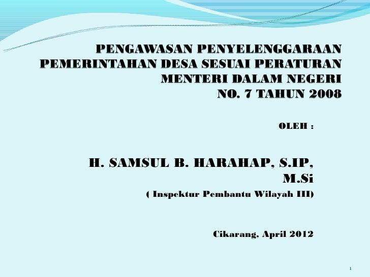 OLEH :H. SAMSUL B. HARAHAP, S.IP,                      M.Si      ( Inspektur Pembantu Wilayah III)                   Cikar...