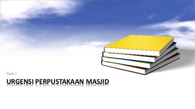 Pengelolaan Perpustakaan Masjid Slide 3