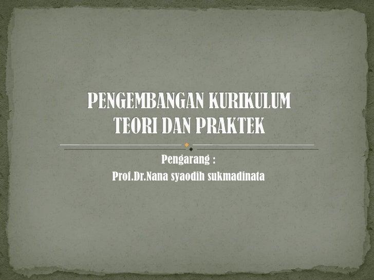 Pengarang : Prof.Dr.Nana syaodih sukmadinata