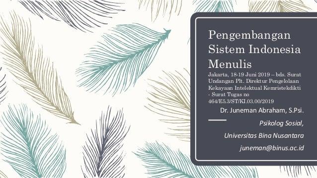Pengembangan Sistem Indonesia Menulis Jakarta, 18-19 Juni 2019 – bds. Surat Undangan Plt. Direktur Pengelolaan Kekayaan In...