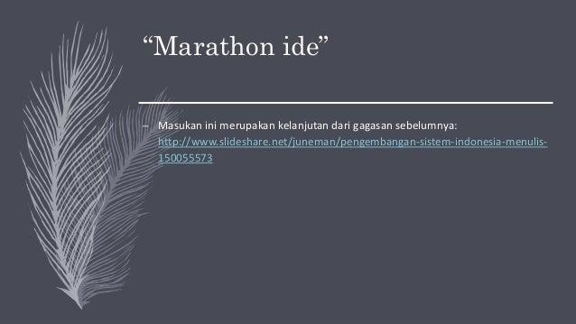 Pengembangan sistem Indonesia Menulis - Diskusi Juni 2019 Slide 2