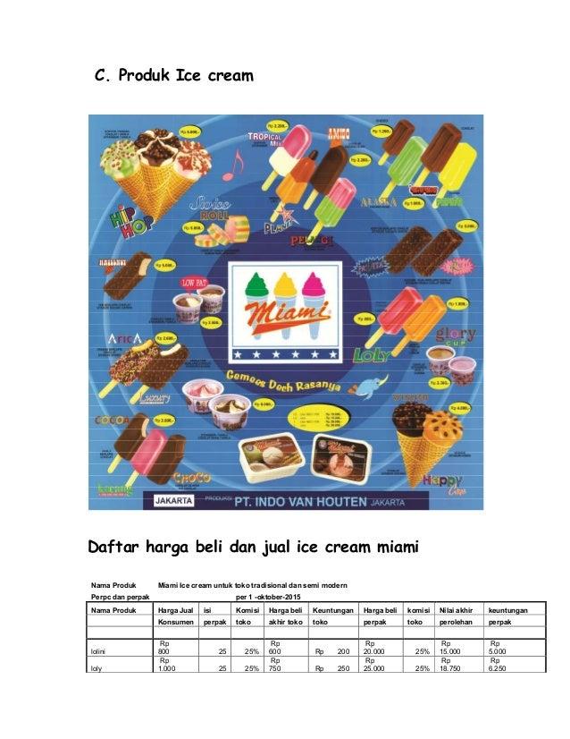 C. Produk Ice cream Daftar harga beli dan jual ice cream miami Nama Produk Miami Ice cream untuk toko tradisional dan semi...