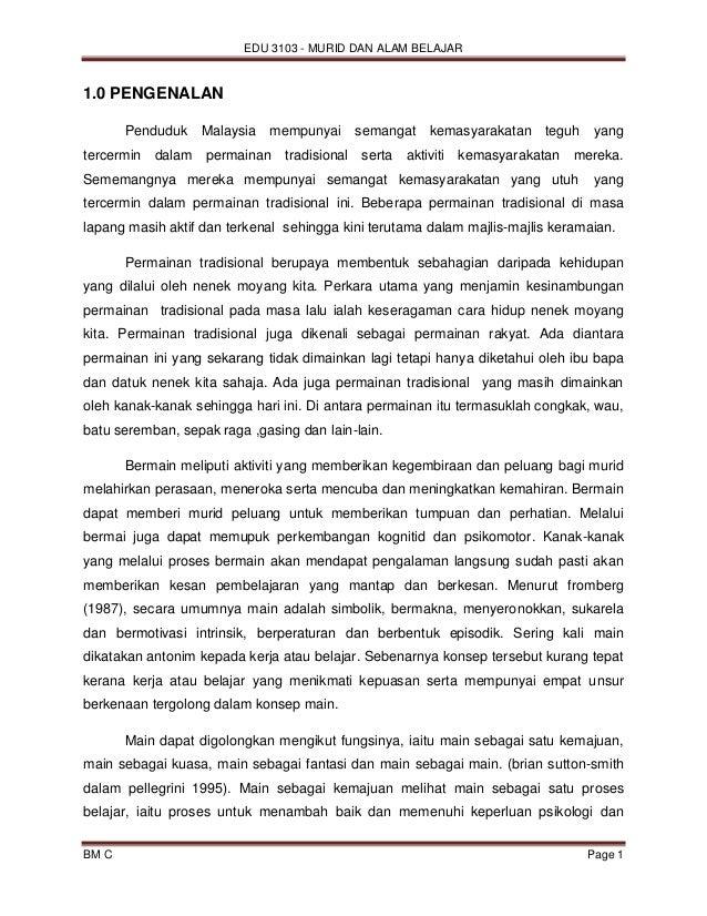 EDU 3103 - MURID DAN ALAM BELAJAR BM C Page 1 1.0 PENGENALAN Penduduk Malaysia mempunyai semangat kemasyarakatan teguh yan...
