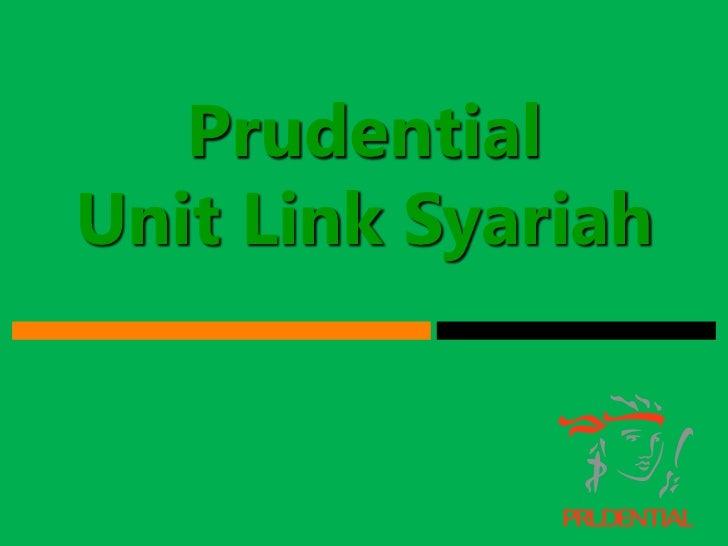 Prudential Unit Link Syariah<br />