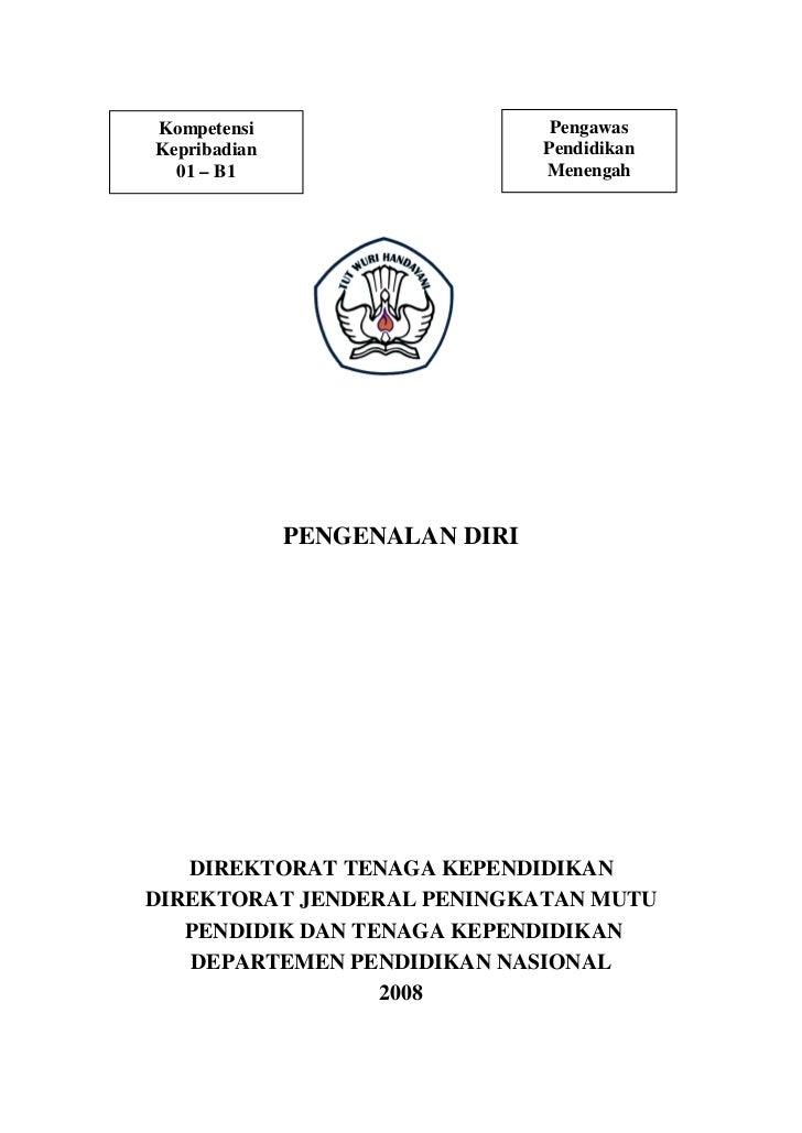 Kompetensi                       PengawasKepribadian                     Pendidikan  01 – B1                       Menenga...