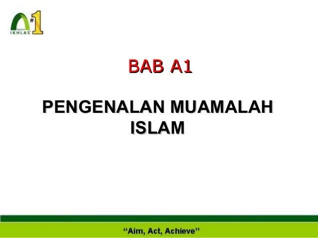 BAB A1 PENGENALAN MUAMALAH ISLAM