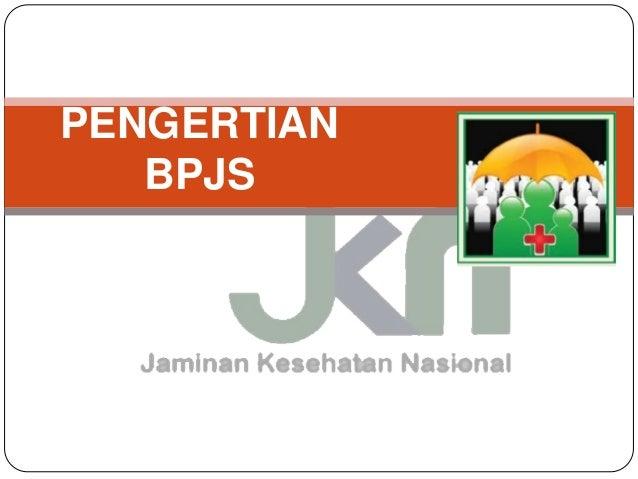 PENGERTIAN  BPJS