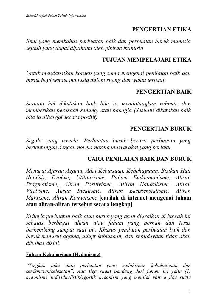 Etika&Profesi dalam Teknik Informatika                                                     PENGERTIAN ETIKAIlmu yang memba...