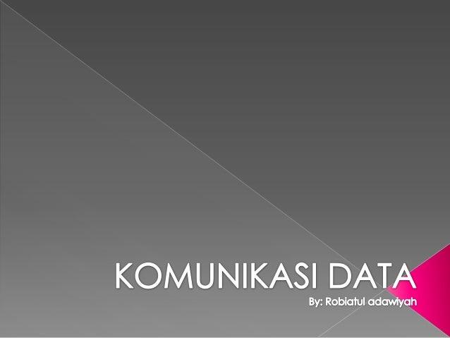 Pengertian komunikasi data komunikasi adalah suatu proses timbal balik yang terjadi ketika ada pengirim yang memberikan suatu informasi melalui ccuart Choice Image