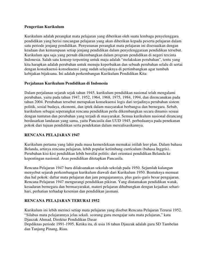 Pengertian Kurikulum<br />Kurikulum adalah perangkat mata pelajaran yang diberikan oleh suatu lembaga penyelenggara pendid...