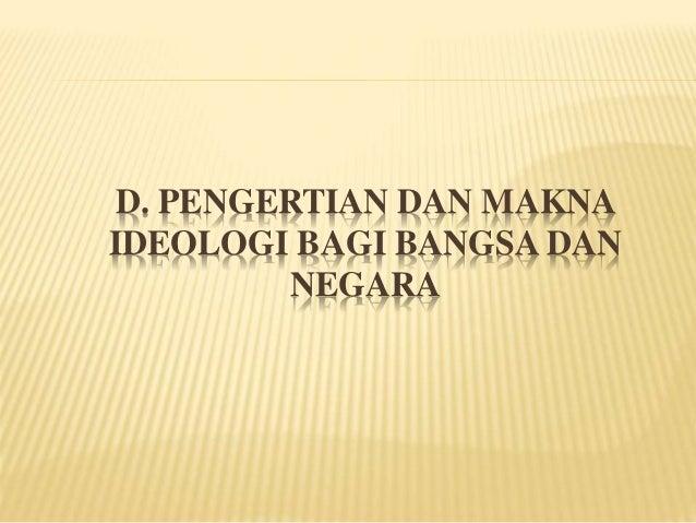Pengertian, makna, dan fungsi ideologi