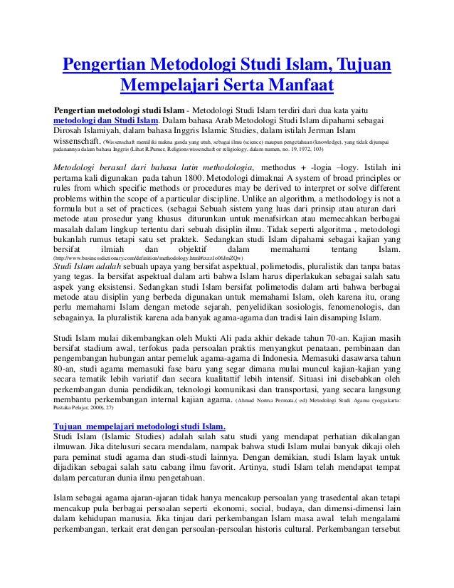 Pengertian Metodologi Studi Islam, Tujuan Mempelajari Serta Manfaat Pengertian metodologi studi Islam - Metodologi Studi I...
