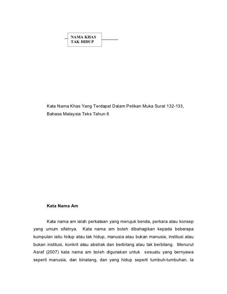 NAMA KHAS                  TAK HIDUP      Kata Nama Khas Yang Terdapat Dalam Petikan Muka Surat 132-133,      Bahasa Malay...