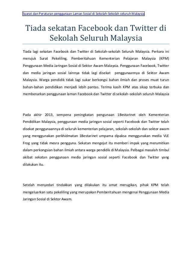 Syarat dan Peraturan penggunaan Laman Sosial di Sekolah-Sekolah seluruh Malaysia Tiada sekatan Facebook dan Twitter di Sek...