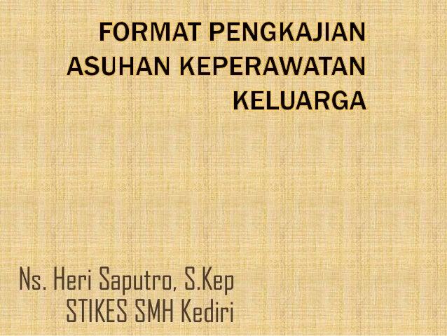 Ns. Heri Saputro, S.Kep     STIKES SMH Kediri