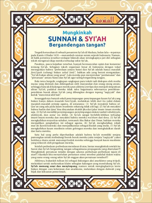 املقدمة Mungkinkah  Sunnah & Syi'ah Bergandengan tangan?  Tragedi kerusuhan di sebuah pesantren Syi'ah di Madura, bulan ...