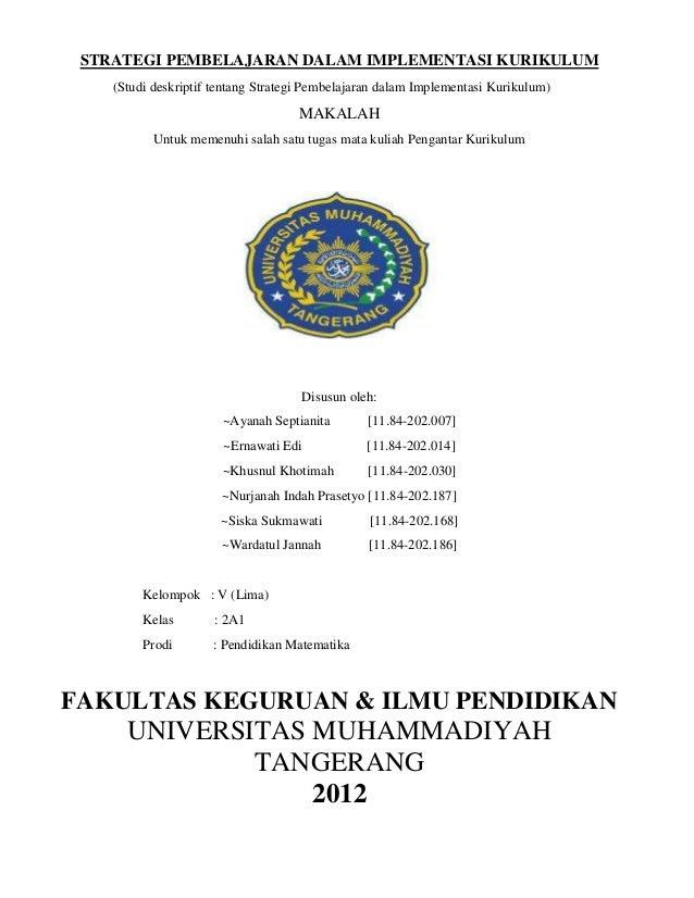 STRATEGI PEMBELAJARAN DALAM IMPLEMENTASI KURIKULUM (Studi deskriptif tentang Strategi Pembelajaran dalam Implementasi Kuri...