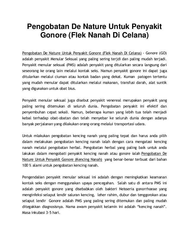 Pengobatan De Nature Untuk Penyakit Gonore (Flek Nanah Di Celana) Pengobatan De Nature Untuk Penyakit Gonore (Flek Nanah D...