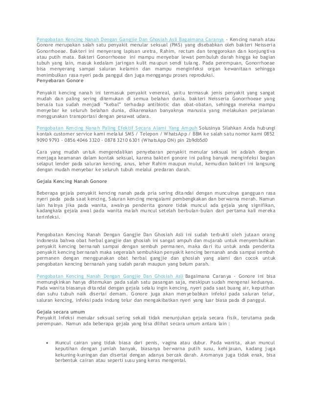 Pengobatan Kencing Nanah Dengan Gangjie Dan Ghosiah Asli Bagaimana Caranya - Kencing nanah atau Gonore merupakan salah sat...