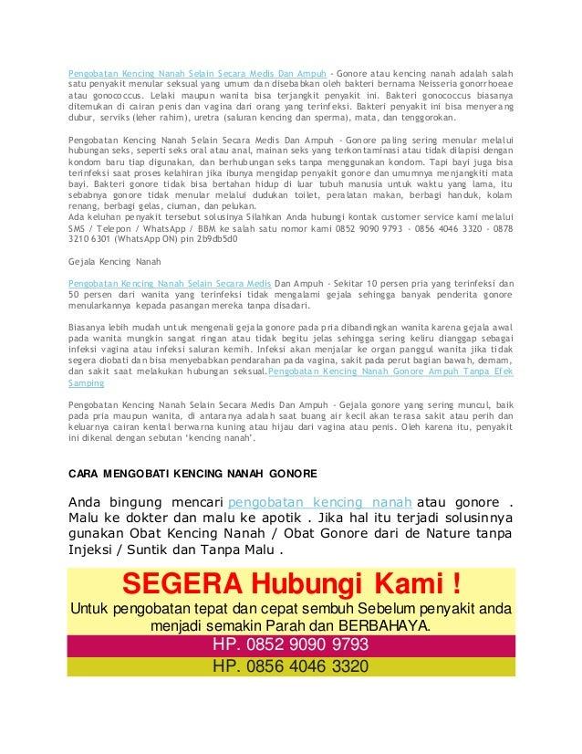 Pengobatan Kencing Nanah Selain Secara Medis Dan Ampuh - Gonore atau kencing nanah adalah salah satu penyakit menular seks...