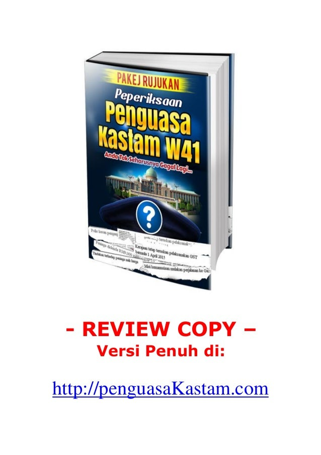 - REVIEW COPY –  Versi Penuh di:  http://penguasaKastam.com
