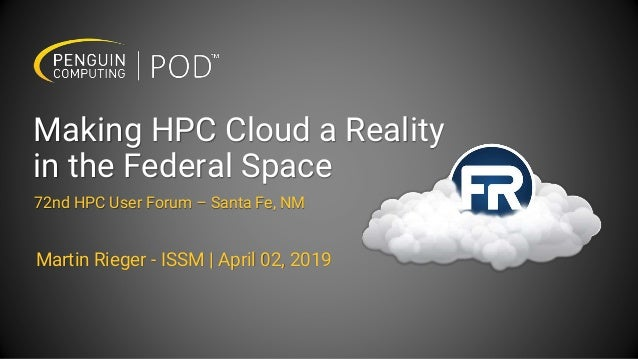Making HPC Cloud a Reality in the Federal Space