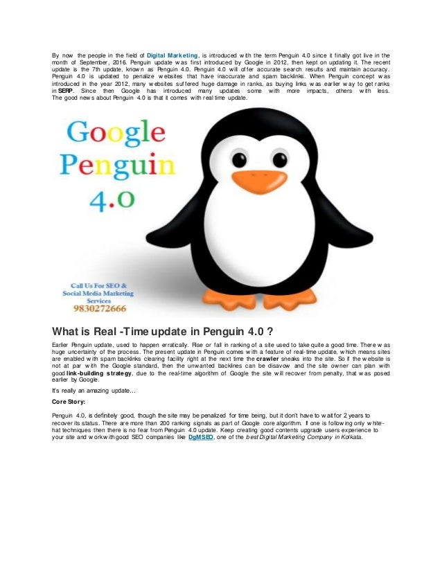 By now the people in the field of Digital Marketing, is introduced w ith the term Penguin 4.0 since it finally got live in...